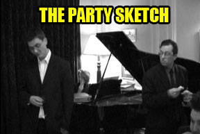 The Party Sketch